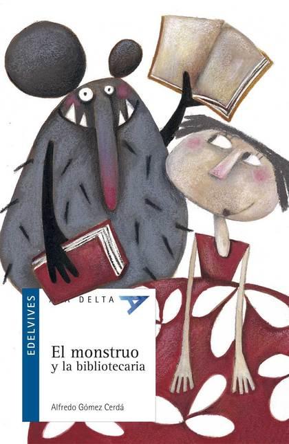 EL MONSTRUO Y LA BIBLIOTECARIA