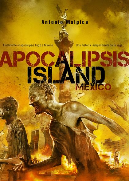 APOCALIPSIS ISLAND MÉXICO.