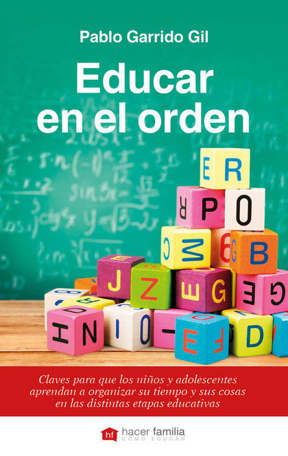 EDUCAR EN EL ORDEN                                                              CLAVES PARA QUE