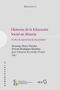 HISTORIAS DE LA EDUCACIÓN SOCIAL EN ALMERÍA                                     30 AÑOS DE EXPE