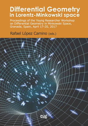 DIFFERENTIAL GEOMETRY IN LORENTZ-MINKOWSKI SPACE. PROCEEDINGS OF THE YOUNG RESEARCHER WORKSHOP