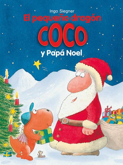 EL PEQUEÑO DRAGÓN COCO Y PAPÁ NOEL.