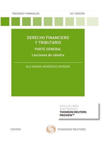 DERECHO FINANCIERO Y TRIBUTARIO. LECCIONES DE CÁTEDRA.