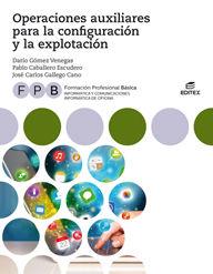 FPB OPERACIONES AUXILIARES PARA LA CONFIGURACIÓN Y LA EXPLOTACIÓN.