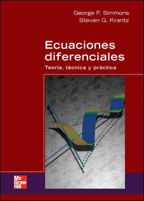 ECUACIONES DIFERENCIALES TEORIA, TECNICA Y PRACTICA