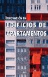 INNOVACIÓN EN EDIFICIOS DE APARTAMENTOS.