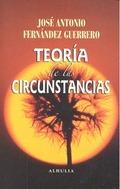 TEORIA DE LAS CIRCUNSTANCIAS