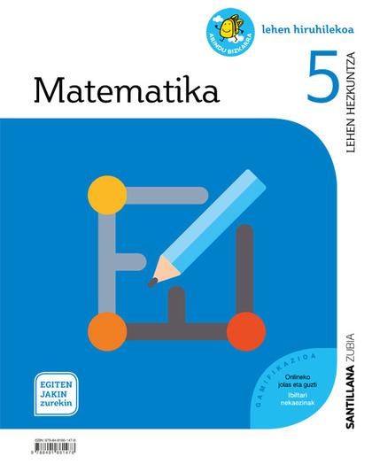 MATEMATIKA 5 LEH EGITEN JAKIN ZUREKIN.