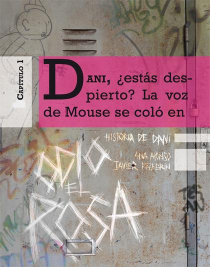 ODIO EL ROSA HISTORIA DE DANI 1.