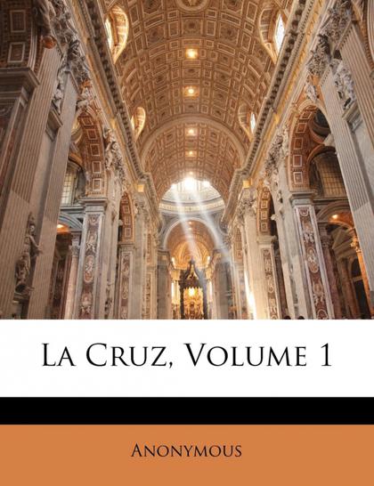 LA CRUZ, VOLUME 1