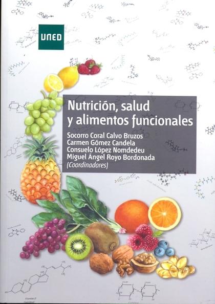 NUTRICIÓN, SALUD Y ALIMENTOS FUNCIONALES