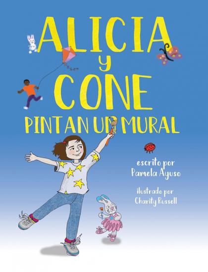 ALICIA Y CONE PINTAN UN MURAL