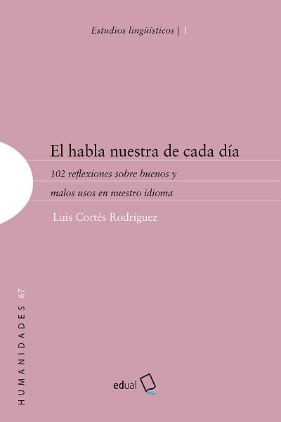EL HABLA NUESTRA DE CADA DÍA                                                    102 REFLEXIONES