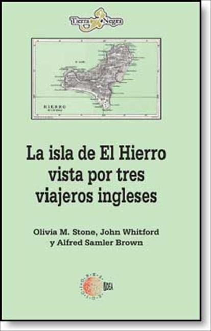 LA ISLA DE EL HIERRO VISTA POR TRES VIAJEROS INGLESES