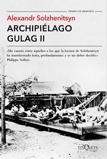 ARCHIPIÉLAGO GULAG II.