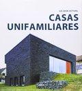 LA CASA ACTUAL. CASAS UNIFAMILIARES