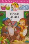 RICITOS DE ORO CUENTAME UN CUENTO