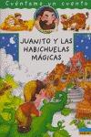 JUANITO Y LAS HABICHUELAS MAGICAS CUENTAME UN CUEN