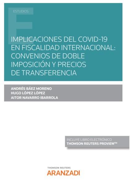IMPLICACIONES DEL COVID-19 EN FISCALIDAD INTERNACIONAL: CONVENIOS DE DOBLE IMPOS.