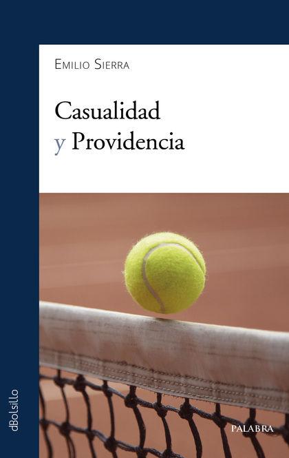 CASUALIDAD Y PROVIDENCIA.