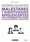 MALESTARES Y SUBJETIVIDADES ADOLESCENTES. UNA APROXIMACIÓN DESDE LA SALUD MENTAL COLECTIVA