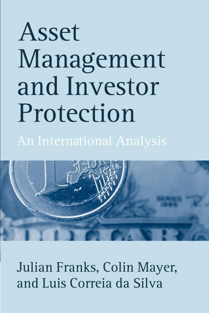 ASSET MANAGEMENT AND INVESTOR PROTECTION