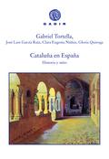 CATALUÑA EN ESPAÑA                                                              HISTORIA Y MITO