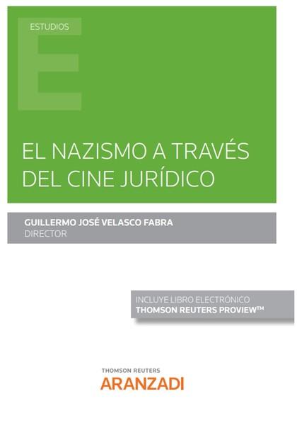 EL NAZISMO A TRAVÉS DEL CINE JURÍDICO (PAPEL + E-BOOK).
