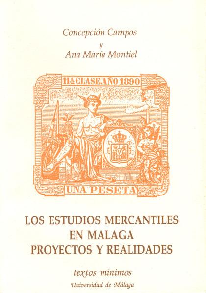 TEXTOS MIMIMOS N.6 ESTUDIOS MERCANTILES EN MALAGA