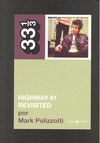 BOB DYLAN : HIGHWAY 61 REVISITED