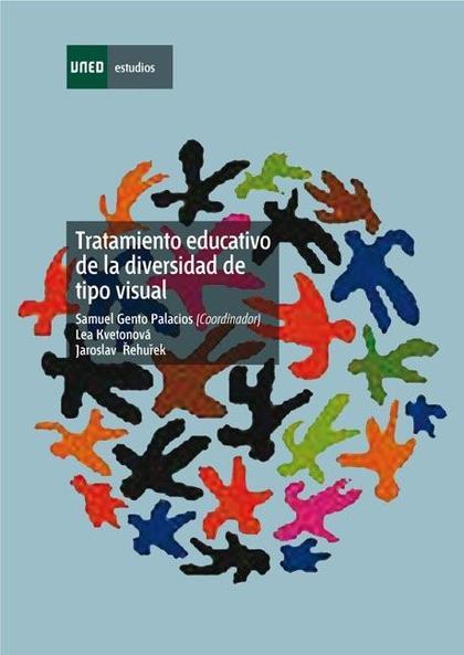 TRATAMIENTO EDUCATIVO DE LA DIVERSIDAD DE TIPO VISUAL