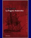 LA FRAGATA ANDORINHA.