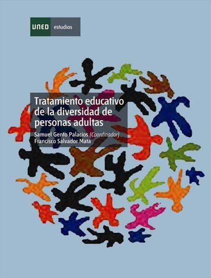 TRATAMIENTO EDUCATIVO DE LA DIVERSIDAD DE PERSONAS ADULTAS