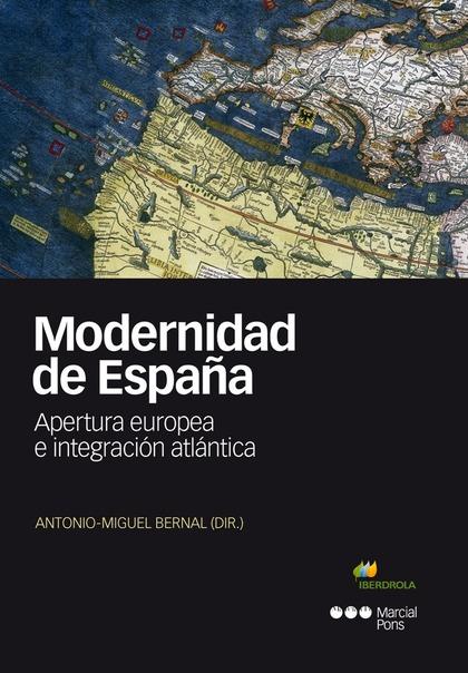MODERNIDAD DE ESPAÑA. APERTURA EUROPEA E INTEGRACIÓN ATLÁNTICA