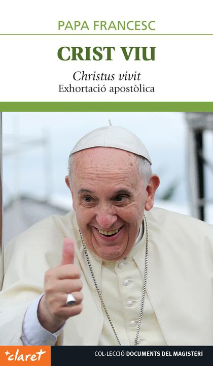 CRIST VIU                                                                       EXHORTACIÓ APOS