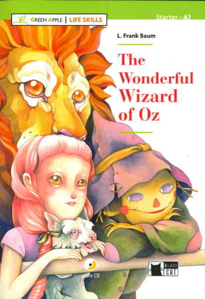 THE WONDERFUL WIZARD OF OZ (GA)+CD (LIFE SKILLS)A1.