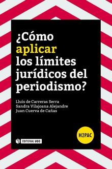¿COMO APLICAR LOS LIMITES JURÍDICOS DEL PERIODISMO?.