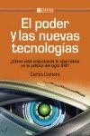 EL PODER Y LAS NUEVAS TECNOLOGÍAS : CÓMO ESTÁ IMPACTANDO LA CIBERNÉTICA EN LA POLÍTICA