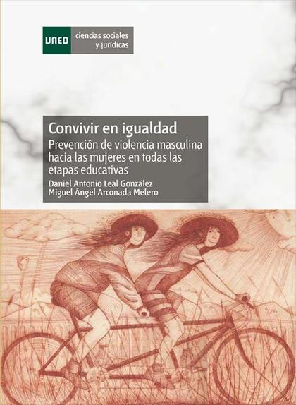 CONVIVIR EN IGUALDAD : PREVENCIÓN DE LA VIOLENCIA MASCULINA HACIA LAS MUJERES EN LA EDUCACIÓN