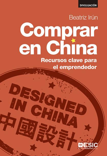 COMPRAR EN CHINA                                                                RECURSOS CLAVE