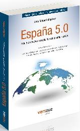 ESPAÑA 5.0. HACIA UN NUEVO MODELO DE REINDUSTRIALIZACION