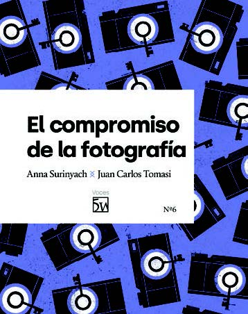 EL COMPROMISO DE LA FOTOGRAFÍA.