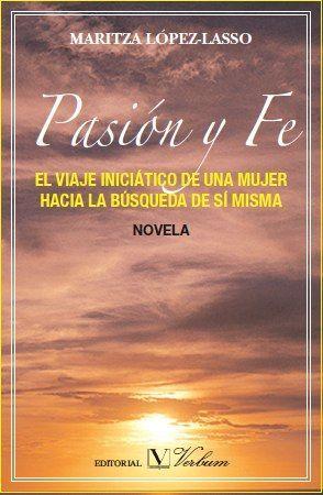 PASIÓN Y FE                                                                     EL VIAJE INICIÁ