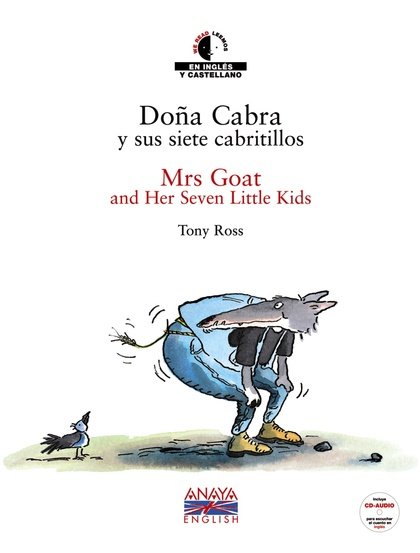Doña Cabra y sus siete cabritillos / Mrs Goat and Her Seven Little Kids