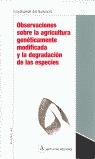 OBSERVACIONES SOBRE LA AGRICULTURA GENETICAMENTE MODIFICADA Y LA DEGRA