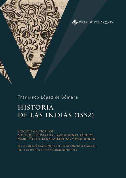 HISTORIA DE LAS INDIAS (1552).