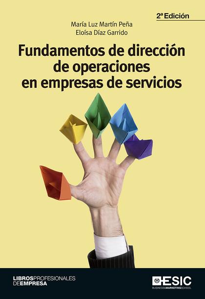 FUNDAMENTOS DE DIRECCION DE OPERACION 2º EDICION