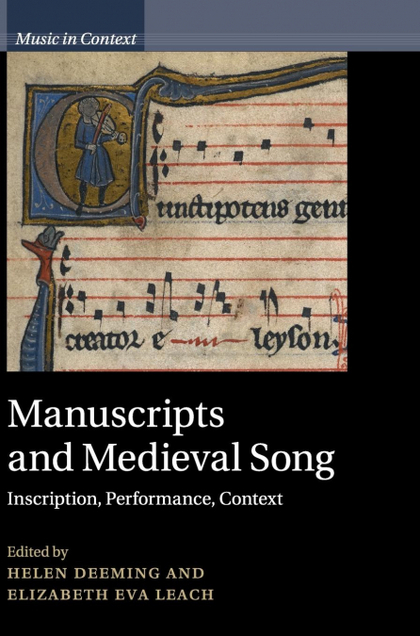 MANUSCRIPTS AND MEDIEVAL SONG