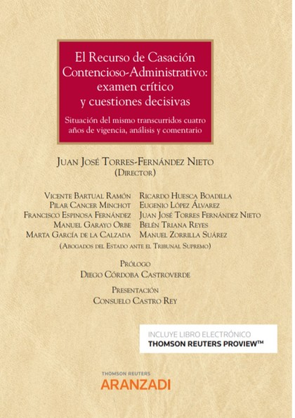 EL RECURSO DE CASACIÓN CONTENCIOSO-ADMINISTRATIVO: EXÁMEN CRITICO Y CUESTIONES D. SITUACIÓN DEL