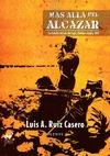 MÁS ALLÁ DEL ÁLCAZAR. LA BATALLA DEL SUR DEL TAJO, TOLEDO Y ARGÉS, 1937